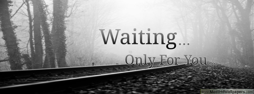 28 Best Waiting For You Pictures