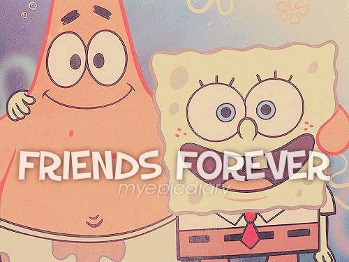 Best Friends Forever Spongebob And Patrick Picture