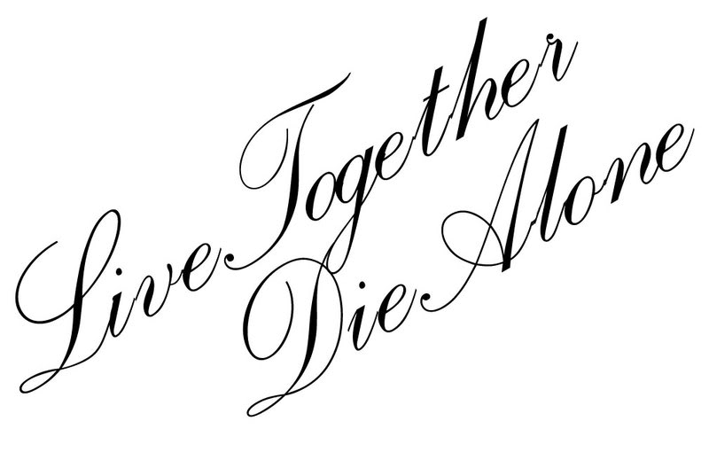 Black Live Together Die Alone Lettering Tattoo Stencil