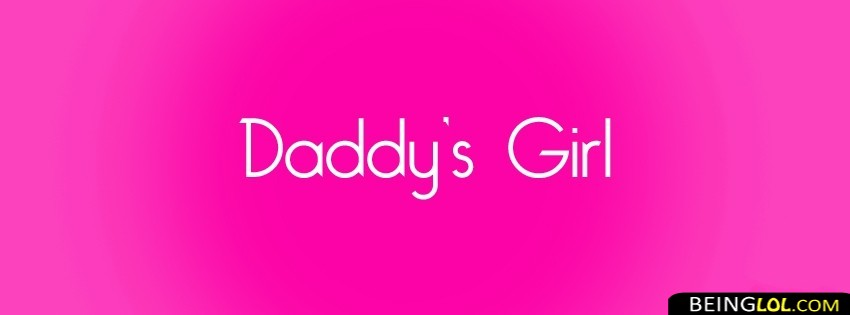 Daddys Girl Facebook Cover Photo