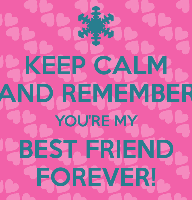 You are my best friend forever pictures