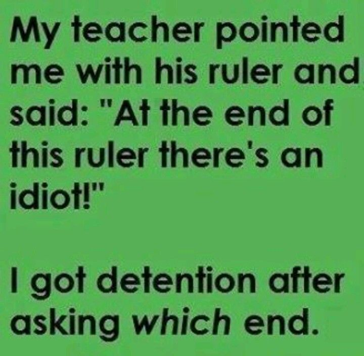 Funny Teacher Quotes: 25 Very Funny Idiot Pictures