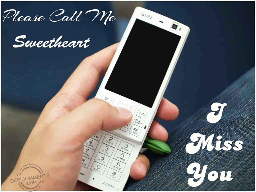 13 Best Please Call Me I Miss You Pictures