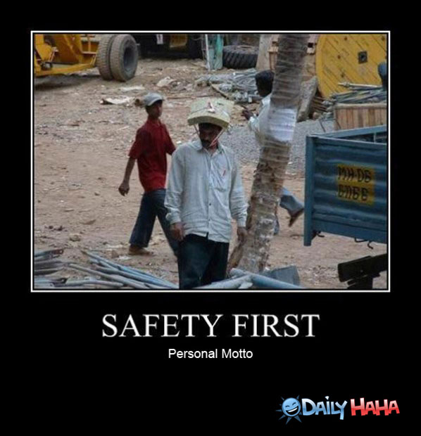 Funny Safety Quotes Safety First Personal Motto Funny Poster Funny Safety Quotes