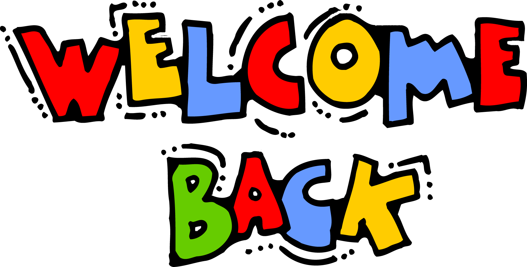 [Image: Welcome-Back-Colorful-Text-Clipart.png]
