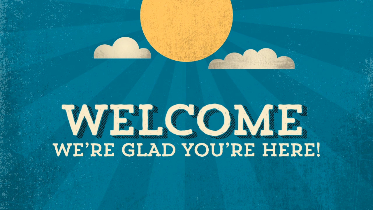 Welcome-Were-Glad-Youre-Here.jpg