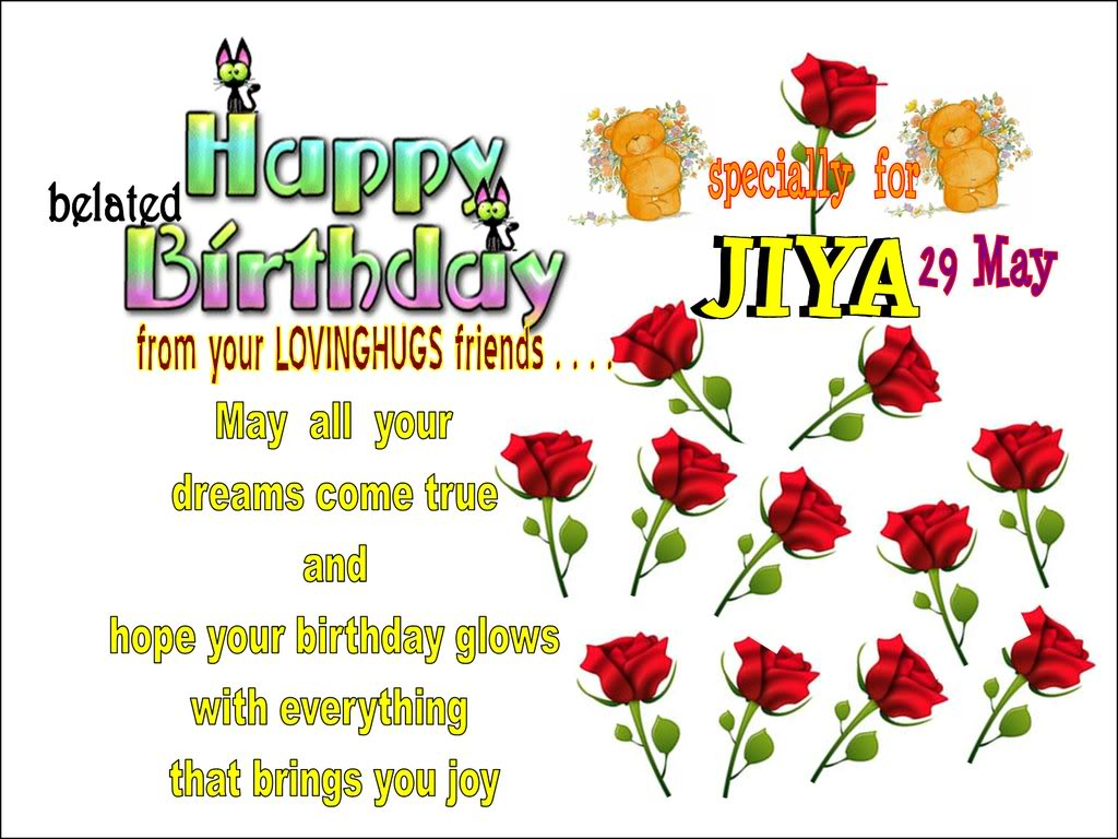 Belated Happy Birthday From Your Loving Hugs Friends