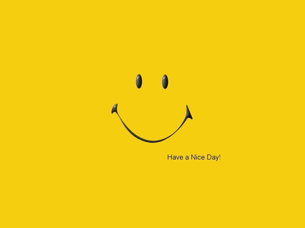 Have A Nice Day Smile Wallpaper