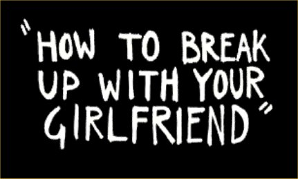 How To Break Up With A Girl Your Not Dating