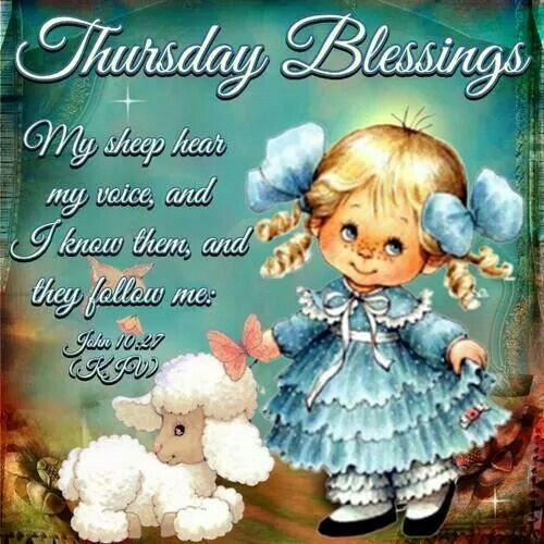 Thursday Blessings My Sheep Hear My Voice