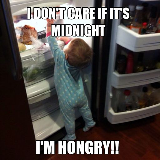 I Dont Care If Its Midnight I Am Hongry Funny Hungry Meme 15 funny hungry pictures and photos