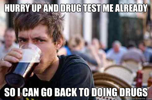 So I Can Go Back To Doing Drugs Funny Meme 23 most funny drug images and photos