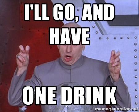I Don T Always Drink Wine Meme