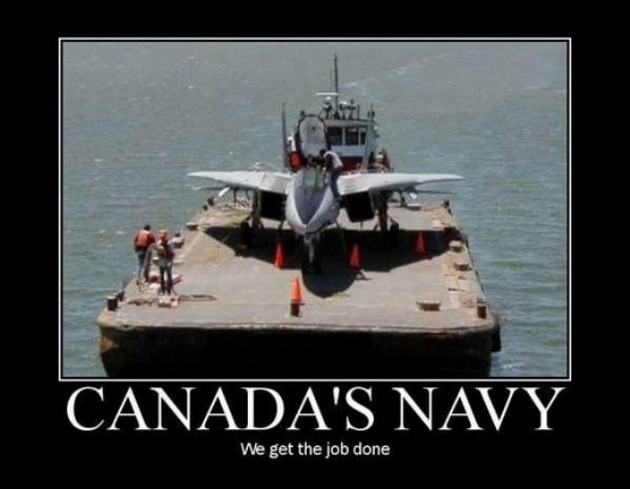 Canadas Navy We Get The Job Done Funny Military Poster canada's navy we get the job done funny military poster