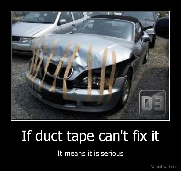 If Duct Tape Cant Fix It Funny Car Poster