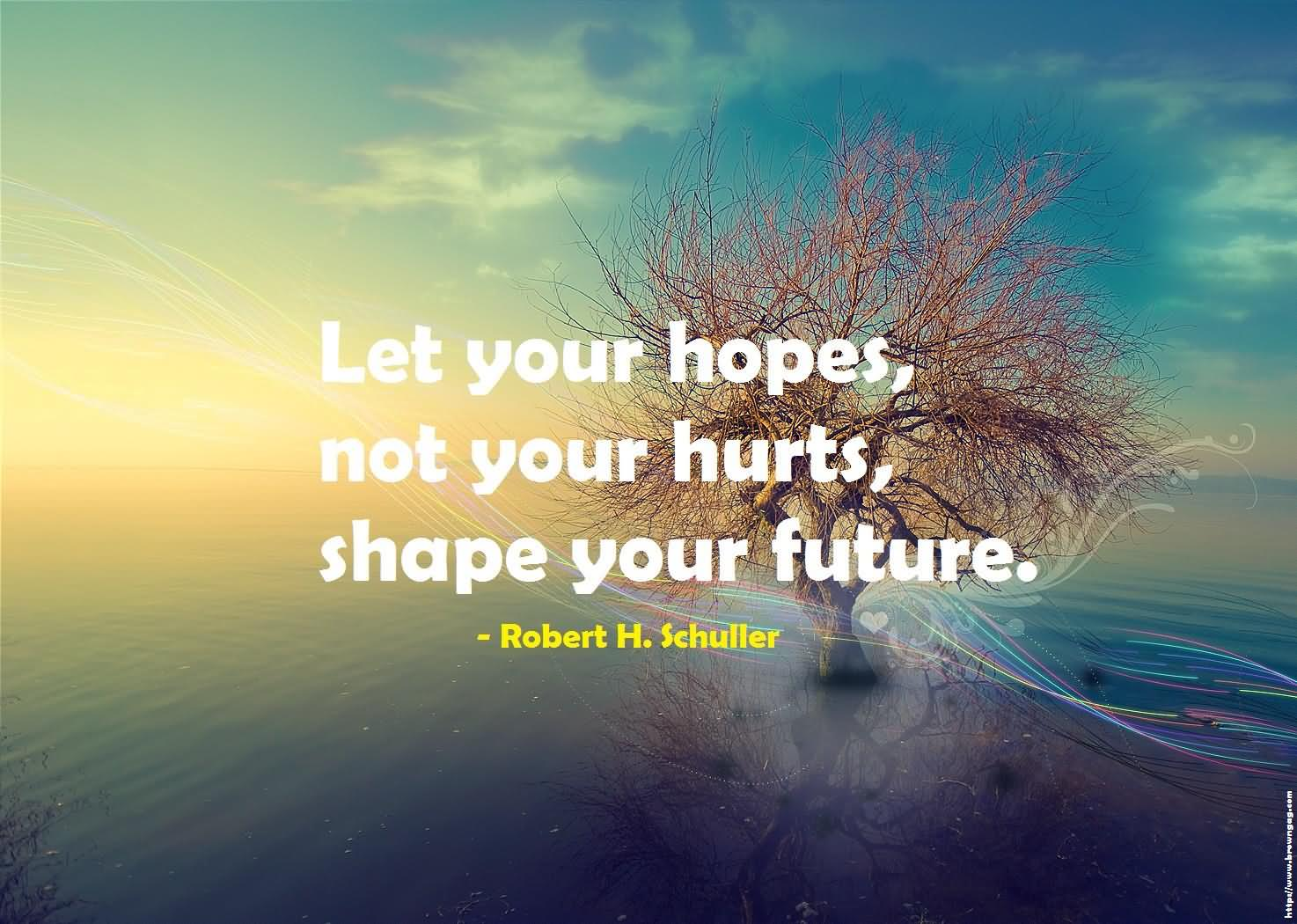 what are your hopes for the future