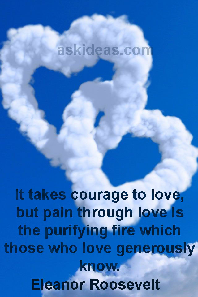 Courage To Love: Love Is Friendship Set On Fire