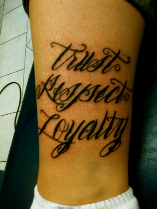 Respect Tattoos: 45+ Unique Loyalty Tattoo Pictures