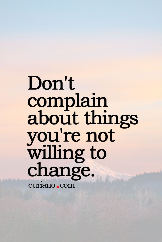 64 Top Complaint Quotes And Sayings