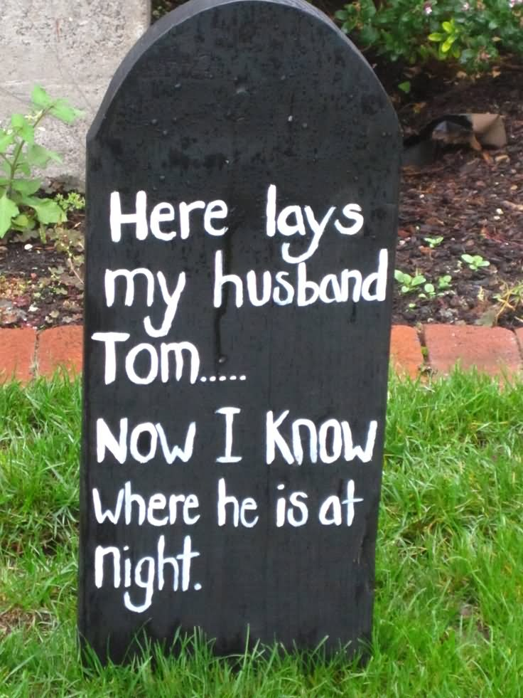 50 most funny tombstone pictures that will make you laugh. Black Bedroom Furniture Sets. Home Design Ideas