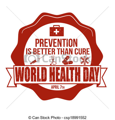 Prevention Is Better Than Cure World Health Day April 7th