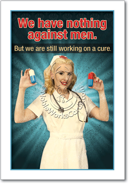 We Have Nothing Against Men Funny Picture