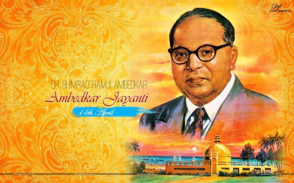 Bhimrao Ramji Ambedkar Jayanti 14th April
