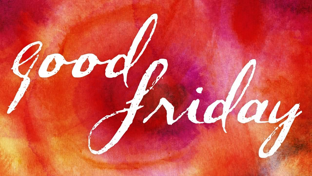 Good Friday Greetings Photo