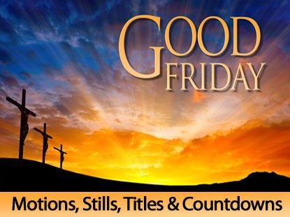 Good Friday Motions Still Titles Countdowns