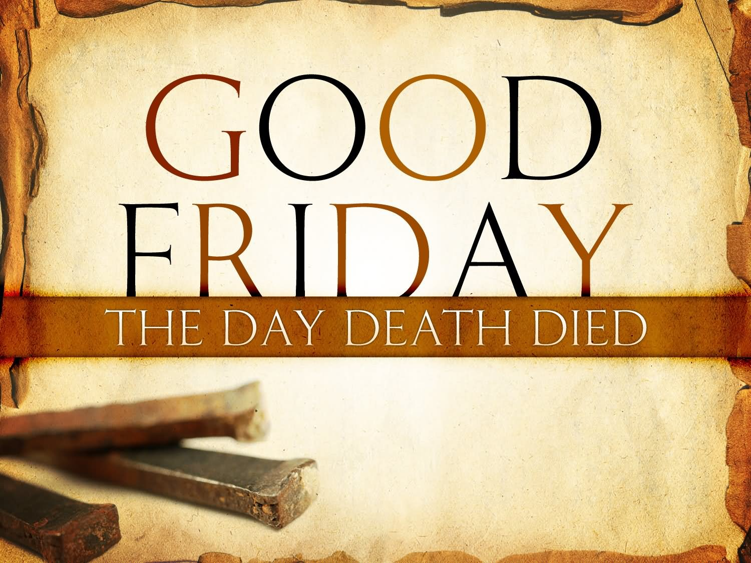 65 Best Good Friday Wish Pictures And Images