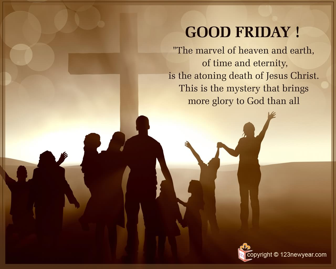 Good Friday The Marvel Of Heaven And Earth