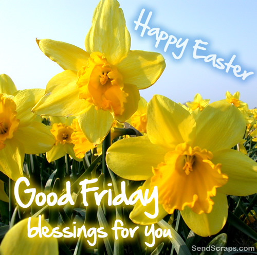 Happy Easter Good Friday Blessings For You