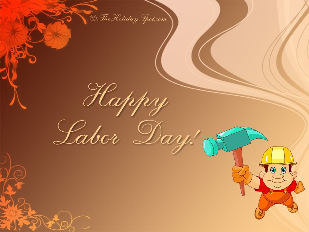 Happy Labour Day To You