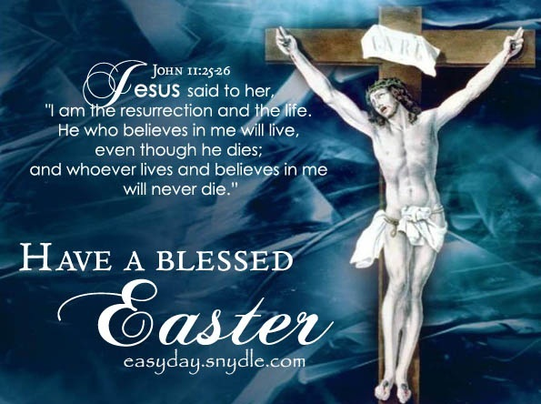 Have A Blessed Easter Jesus On Cross