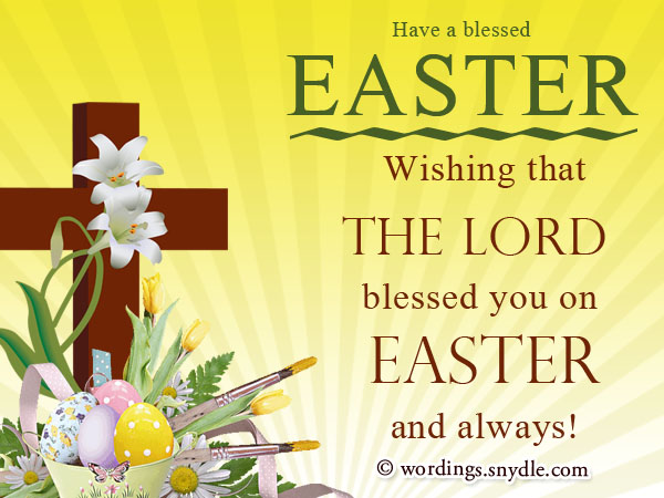 Have A Blessed Easter Wishing That The Lord Blessed You On Easter And Always
