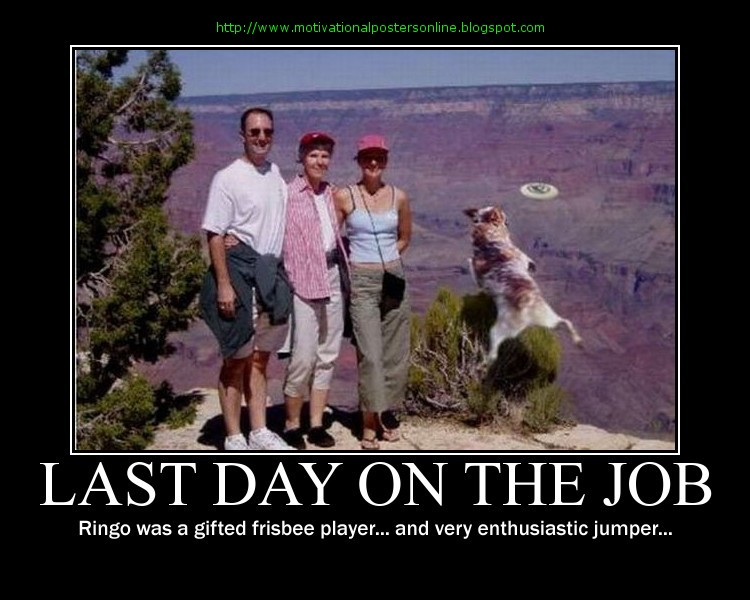Last Day On The Job Funny Image