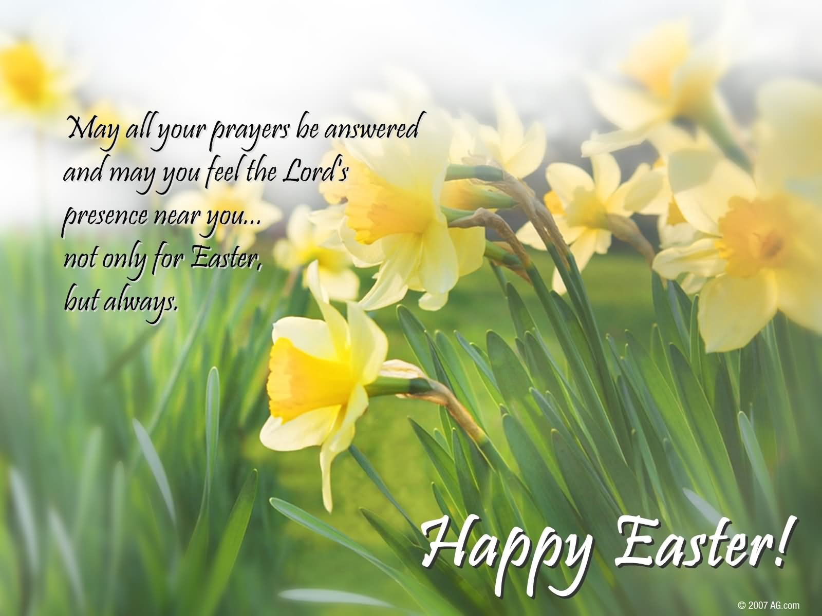May All Your Prayers Be Answered And May You Feel The Lord's Presence Near You Happy Easter