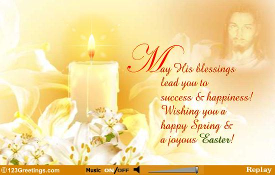50 most wonderful easter religious wish photos and images may his blessings lead you to success happiness wishing you a happy spring a m4hsunfo