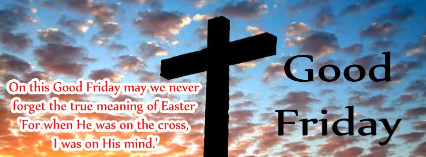 On This Good Friday May We Never Forget The True Meaning Of Easter