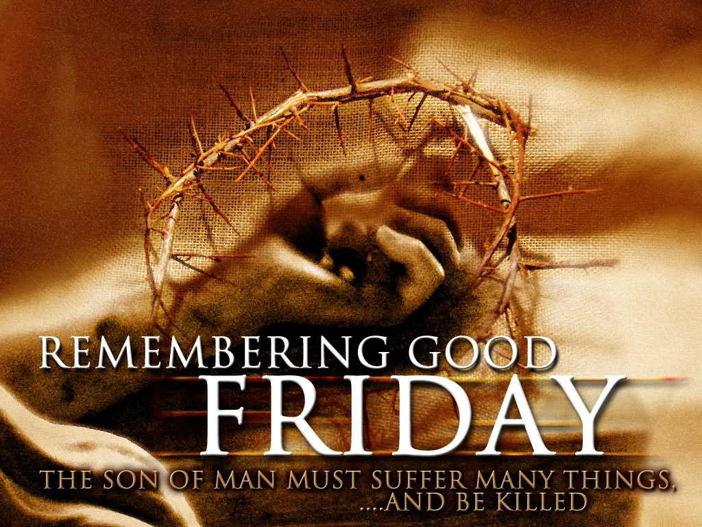 Remembering Good Friday