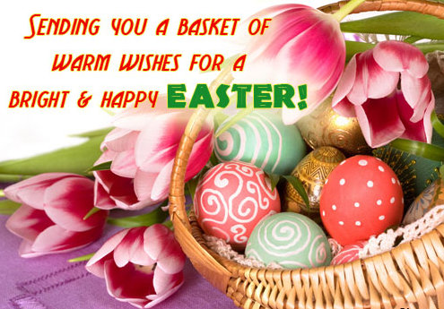 Sending You A Basket Of Warm Wishes For A Bright & Happy Easter