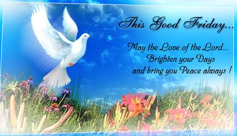 Wishes On Good Friday-Send Best Wishes To Friend & Family