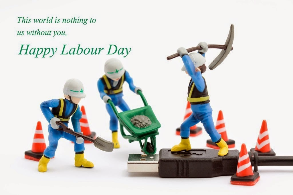 This World Is Nothing To Us Without You Happy Labour Day