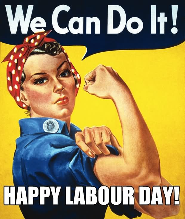 We Can Do It Happy Labour Day