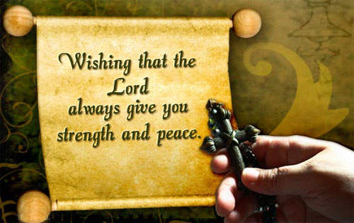 Wishing That The Lord Always Give You Strength And Peace