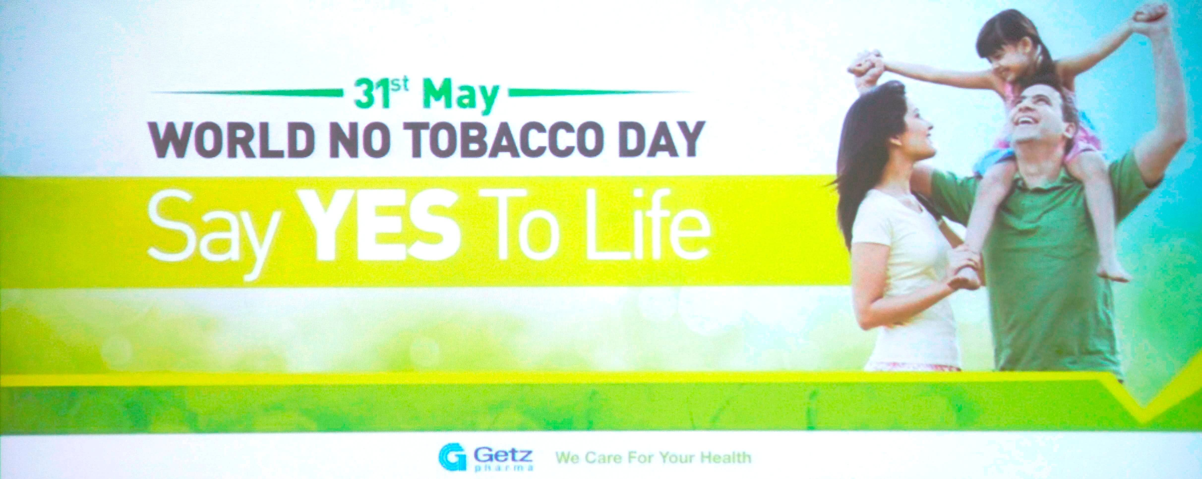31st May World No Tobacco Day Say Yes To Life