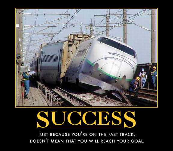 30 Most Funniest Demotivational Poster Images And Photos : Funny Demotivational Just Because You Are On The Fast Track Train Picture from www.askideas.com size 576 x 504 jpeg 106kB