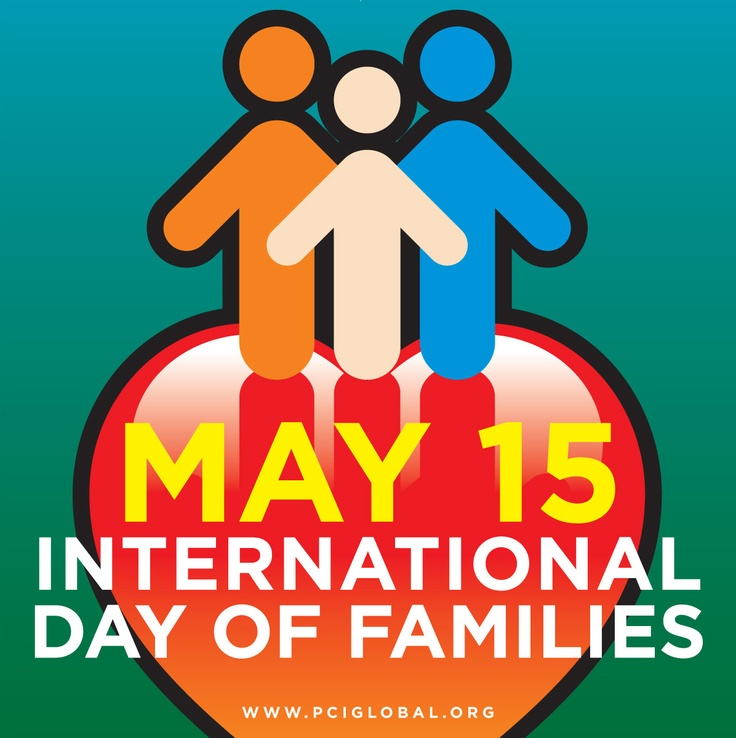 May 15 International Day Of Families