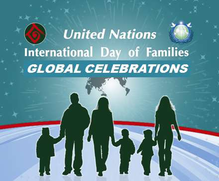 United Nations International Day Of Families Global Celebrations