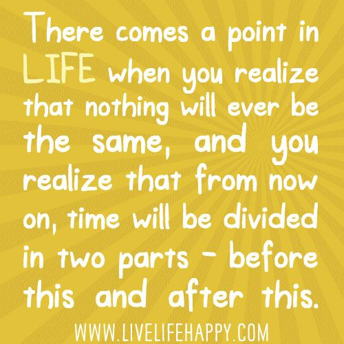 There Comes A Point In Your Life When You Realize That Nothing Will